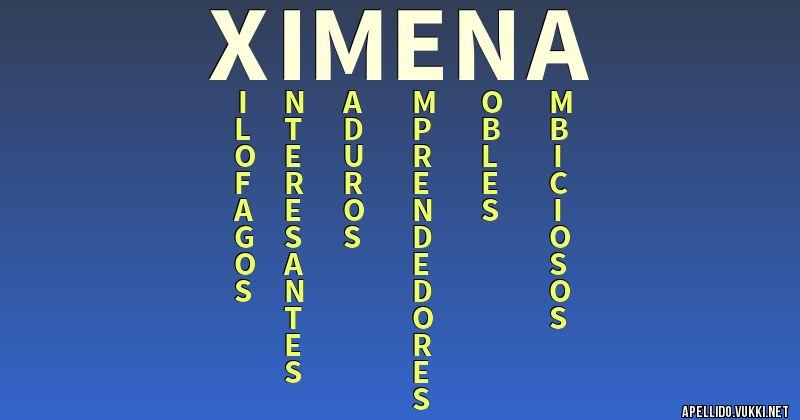 Significado Del Apellido Ximena Significados De Los Apellidos